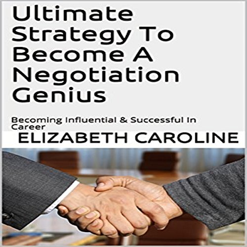 Ultimate Strategy to Become a Negotiation Genius audiobook cover art