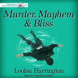 Murder, Mayhem and Bliss audiobook cover art