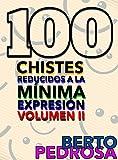100 Chistes reducidos a la mínima expresión, Volumen II: Otros 100 chistes para troncharse... y otro regalito