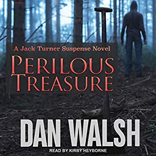 Perilous Treasure     Jack Turner Suspense Series, Book 4              Written by:                                                                                                                                 Dan Walsh                               Narrated by:                                                                                                                                 Kirby Heyborne                      Length: 8 hrs and 44 mins     Not rated yet     Overall 0.0