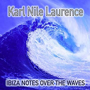Ibiza Notes over the Waves
