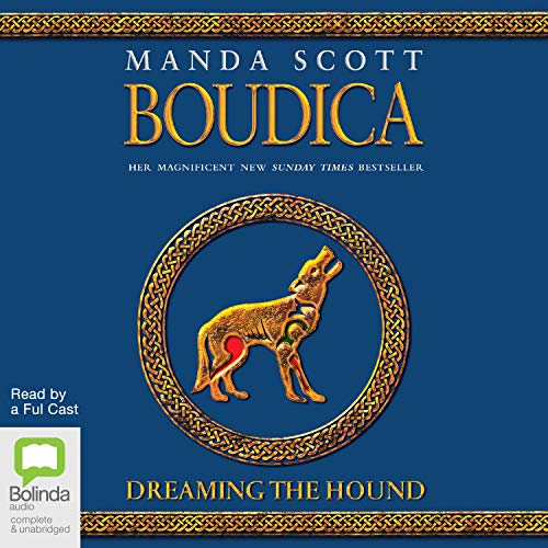 Boudica: Dreaming the Hound audiobook cover art