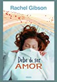 DEBE DE SER AMOR (SEDA)