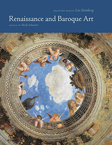Renaissance and Baroque Art: Selected Essays (Essays by Leo Steinberg) (English Edition)