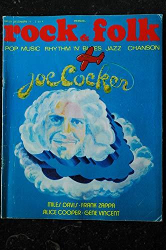ROCK & FOLK 059 n° 59 DECEMBRE 1971 COVER JOE COCKER MILES DAVIS ALICE COOPER FRANK ZAPPA GENE VINCENT