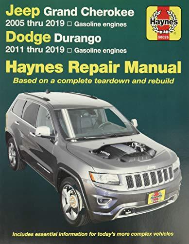 Jeep Grand Cherokee 2005 Thru 2019 and Dodge Durango 2011 Thru 2019 Haynes Repair Manual: Based on Complete Teardown and Rebuild (Hayne's Automotive Repair Manual)