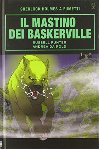 Il mastino dei Baskervilles. Sherlock Holmes a fumetti
