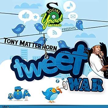 Tweet War - Single