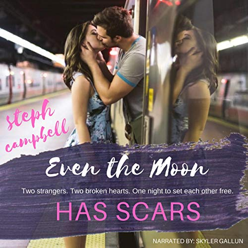 Even the Moon Has Scars audiobook cover art
