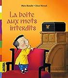 La boîte aux mots interdits - Bayard Jeunesse - 15/05/2013