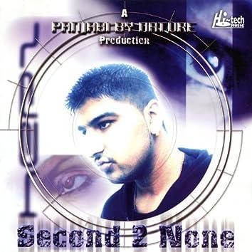Second 2 None