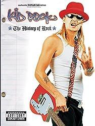 Kid Rock: The History of Rock