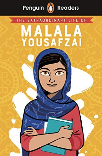 Penguin Reader Level 2: The Extraordinary Life of Malala Yousafzai (ELT Graded Reader) (Penguin Readers) (English Edition)