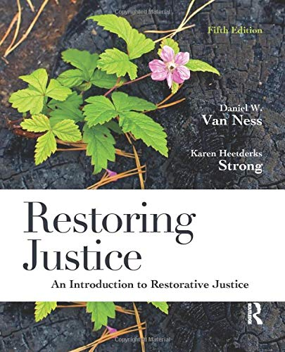 Restoring Justice, Fifth Edition: An Introduction to Restorative Justice