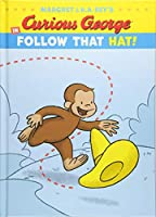 Curious George in Follow That Hat! (Curious George's Funny Readers)