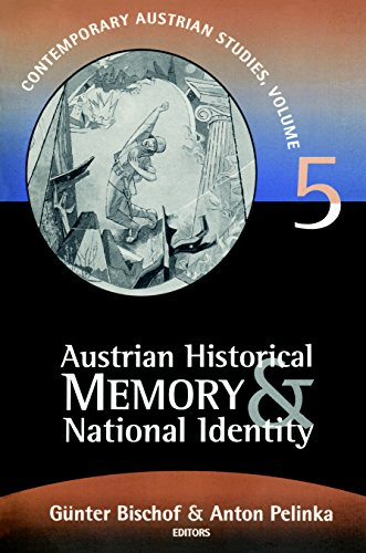 Austrian Historical Memory and National Identity (Contemporary Austrian Studies Book 5) (English Edition)