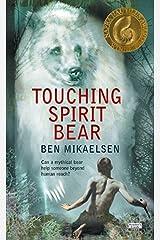 Touching Spirit Bear by Ben Mikaelsen (2005-01-04) Mass Market Paperback