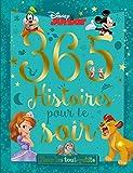 DISNEY JUNIOR - 365 Histoires pour le Soir - Pour les tout petits