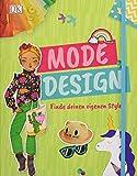 Mode-Design: Finde deinen eigenen Style. Mit Gummiband und Extraseiten zum Zeichnen. Erstelle dein...