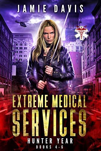 Extreme Medical Services Box Set Vol 4 - 6: The Saga of Supernatural Paramedic Dean Flynn Continues (Extreme Medical Services Box Sets Book 2)