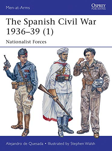 The Spanish Civil War 1936–39 (1): Nationalist Forces: 495 (Men-at-Arms)