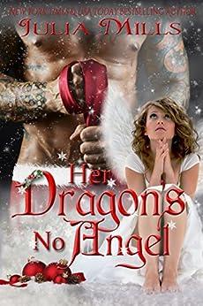 Her Dragon's No Angel (Dragon Guard Series Book 11) by [Julia Mills, Linda Boulanger, Lisa Miller, Shauna Kruse]