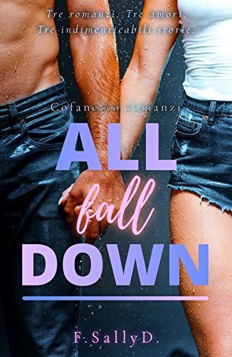 All fall down - Cofanetto Romanzi