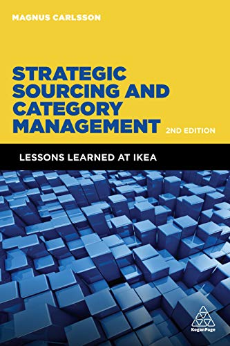 Strategic Sourcing and Category Management: Lessons Learned at IKEA