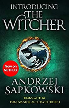 Introducing The Witcher: The Last Wish, Sword of Destiny and Blood of Elves (English Edition) por [Andrzej Sapkowski]