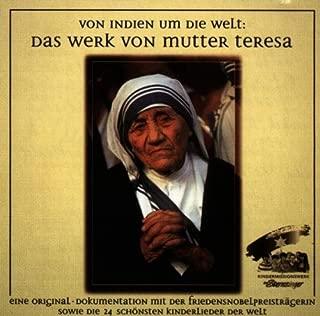 Von Indien um die Welt-Das Werk von Mutter Teresa