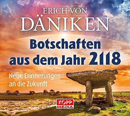 Botschaften aus dem Jahr 2118 - Hörbuch: Neue Erinnerungen an die Zukunft