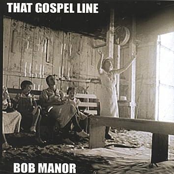 That Gospel Line