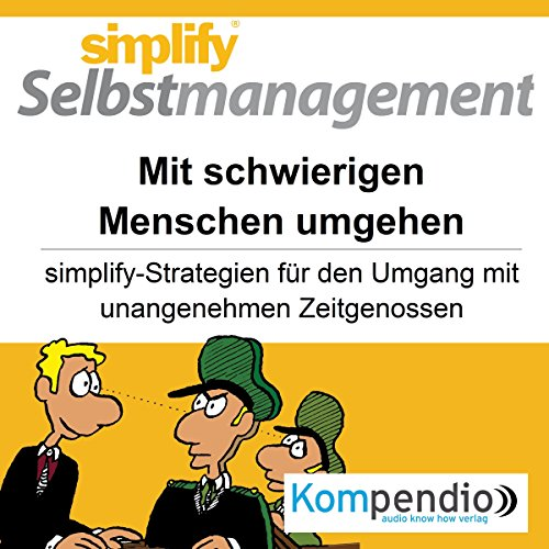 Simplify Selbstmanagement - Mit schwierigen Menschen umgehen audiobook cover art