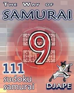 The Way of Samurai: 111 Sudoku Samurai puzzles (Volume 9)