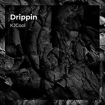 Drippin