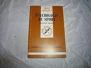 Psychologie du sport (Que sais-je?) (French Edition)