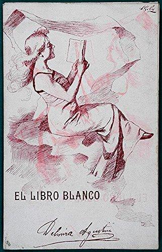 El Libro Blanco: (Frágil) (Obras completas de Delmira Agustini nº ...