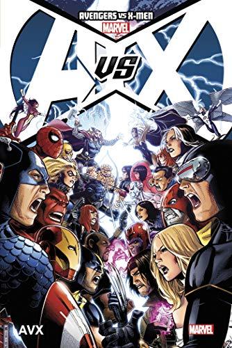 Avengers vs X-Men, Tome 1 : AVX