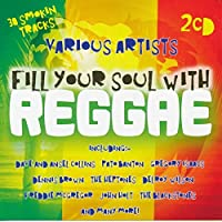 Fill Your Soul With Reggae / Various