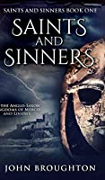 Saints And Sinners (Saints And Sinners Book 1)