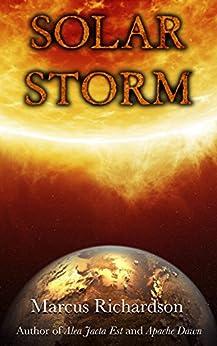 Solar Storm: Book 1 by [Marcus Richardson]