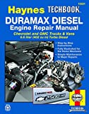 Duramax Diesel Engine for Chevrolet & GMC Trucks & Vans (01-12) Haynes TECHBOOK