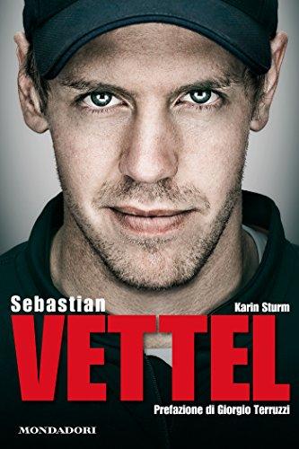 Sebastian Vettel (Italian Edition)
