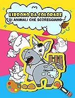 Libro da colorare di animali che scoreggiano: Animali divertenti scoreggiare libro da colorare per i bambini, regali divertenti per i bambini, scorreggiare libro da colorare