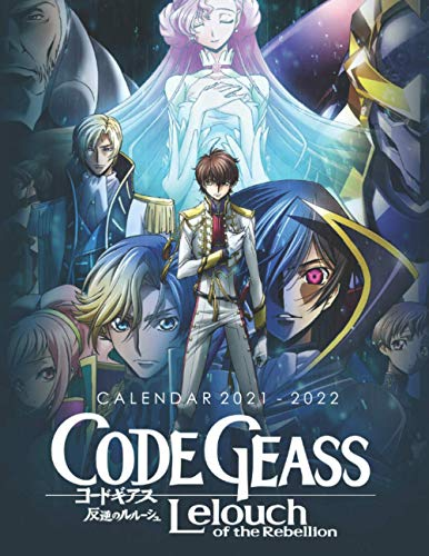 Code Geass Lelouch of the Rebellion Calendar 2021-2022: Anime 18-month Calendar 2021-2022 with 8.5x11 inches size - Exclusive Illustrations!