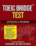 TOEIC BRIDGE TEST: Listening & Reading (Second Edition)