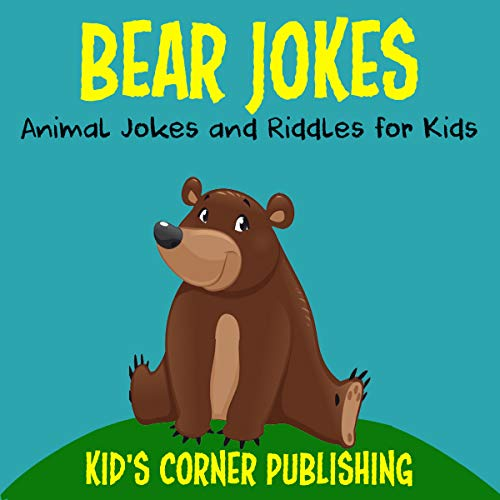 Bear Jokes: Animal Jokes and Riddles for Kids audiobook cover art