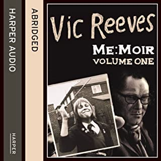 Me     Moir              By:                                                                                                                                 Vic Reeves                               Narrated by:                                                                                                                                 Vic Reeves                      Length: 4 hrs and 49 mins     81 ratings     Overall 4.3