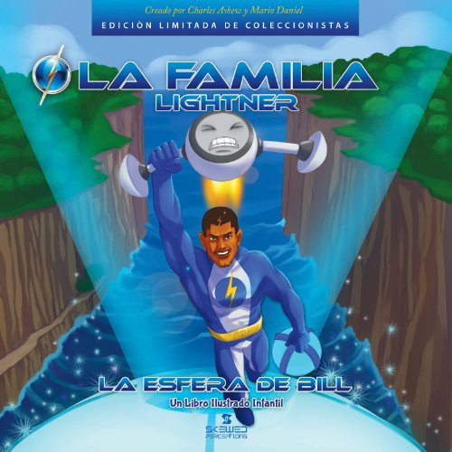 La Familia Lightner: La Esfera De Bill [The Lightner Family: The Sphere of Bill] (Spanish Edition) audiobook cover art