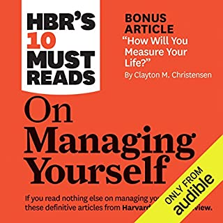 HBR's 10 Must Reads on Managing Yourself                   Written by:                                                                                                                                 Harvard Business Review,                                                                                        Peter Ferdinand Drucker,                                                                                        Clayton M. Christensen,                   and others                          Narrated by:                                                                                                                                 Chris Kayser                      Length: 7 hrs and 26 mins     11 ratings     Overall 3.6